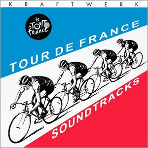 Tour de France Soundtracks - Kraftwerk
