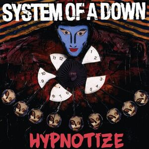Hypnotize - System of a Down