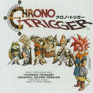 Chrono Trigger Original Sound Version - Square