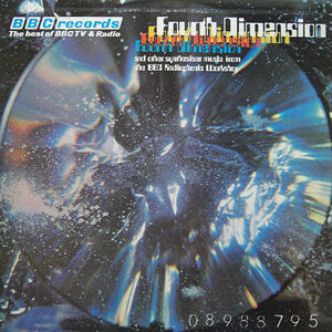 Fourth Dimension - BBC Radiophonic Workshop