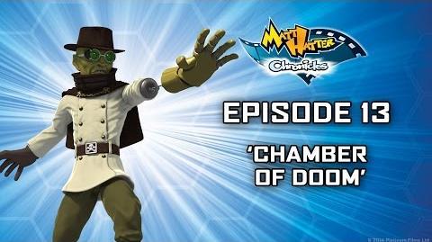 Hatter TV Episode 13 – Chamber of Doom