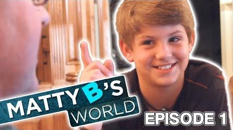 "MattyB's World - Episode 1 ""Drop Dirty"""