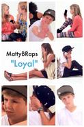 MattyB Loyal