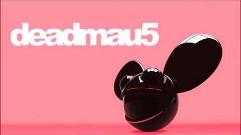 Somewhere Up Here (aka Drop The Poptart) - Deadmau5 Ft. Colleen D'Agostino
