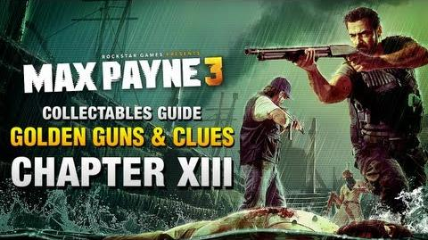 Max Payne 3 Collectables Guide - Chapter 13 Golden Guns & Clues