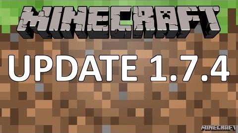 Minecraft 1.7.4 Update