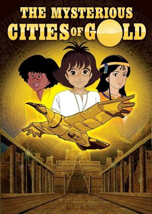 The Mysterious Cities of Gold season 1