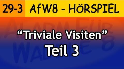 Triviale Visiten (Teil 3.1) 29-3 Alarm für Waddle 8