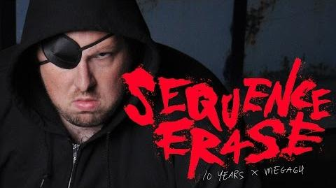SEQUENCE ERASE - MEGA64 10TH ANNIVERSARY SPECIAL