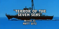 Episode 17: Terror of the Seven Seas