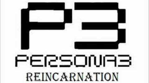 Persona 3 Reincarnation - Burn My Dread -Last Battle-