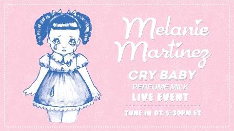 Melanie Martinez - Cry Baby Perfume Milk Live Event