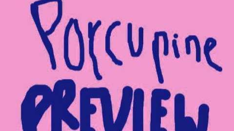 Dear Porcupines (NEW 2013) Melanie Marintez PREVIEW ONLY SORRY