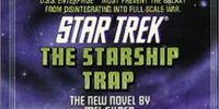 The Starship Trap