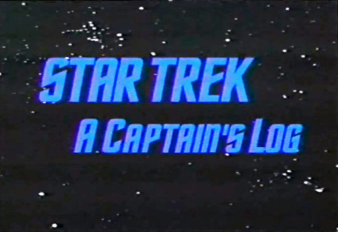 Star Trek: A Captain's Log | Memory Alpha | FANDOM powered ...