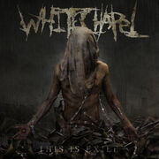 Whitechapel - This Is Exile