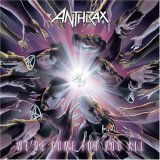 Anthrax - We´ve come for you all