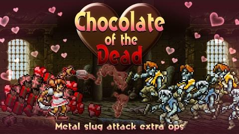 Chocolate of the Dead プロモーションビデオ:MSA EXTRA OPS