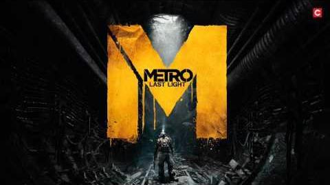 Metro Last Light OST - On the Ground!