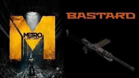Metro Last Light Weapons (Bastard assault rifle)