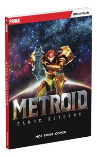 Metroid Samus Returns Strategy Guide