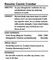 Resume CosmicCrowbar