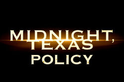 Midnight, Texas policy