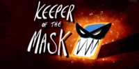 Keeper of the Mask (short)
