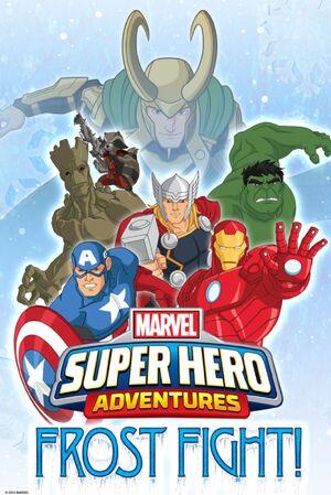 Marvel Super Hero Adventures Frost Fight! (Film)