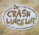 Crash Lancelot