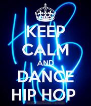 Keep-calm-and-dance-hip-hop-49