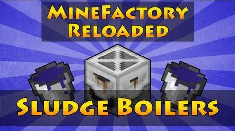 MineFactory Reloaded - Sludge Boilers