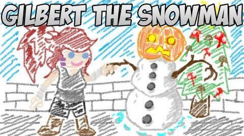 Gilbert The Snowman