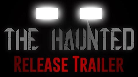 THE HAUNTED- Release Trailer