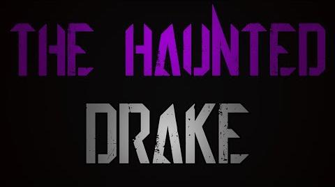 """The Haunted Drake"" Trailer"