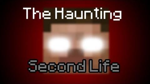 The Haunting Second Life - Minecraft Movie