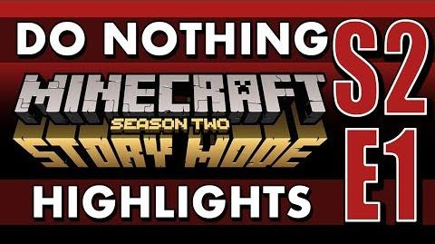 What if You Do Nothing? - Minecraft Story Mode Season 2 Episode 1