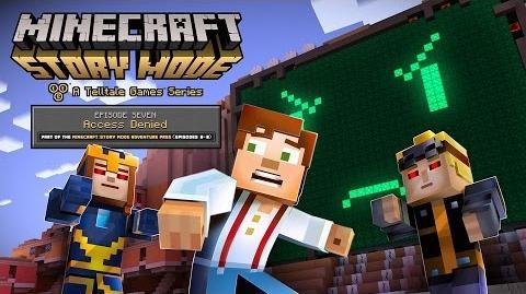 "Minecraft Story Mode - Episode 7 ""Access Denied"" Trailer"