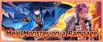 Meiji Monster on a Rampage Banner