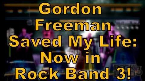 Gordon Freeman Saved My Life - Now on Rock Band Network!
