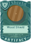 Wood Shield