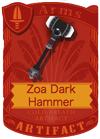 Zoa Dark Hammer
