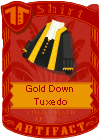 Gold Down Tuxedo (Black)