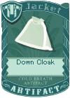 Down Cloak