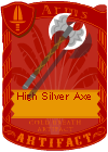 High Silver Axe