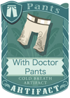 Witch Doctor Pants 2