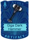 Giga Dark Hammer