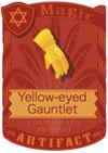 Yellow-eyed Gauntlet