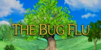 The Bug Flu