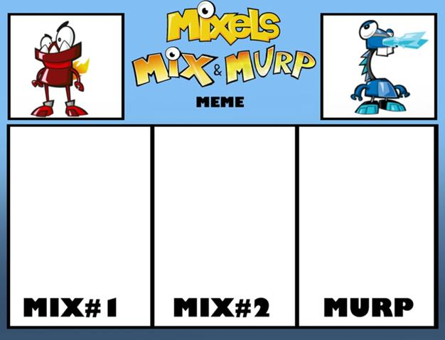 File:626px-Mixels s mix and murp meme by rizegreymon22-d7nai41 (1).jpg